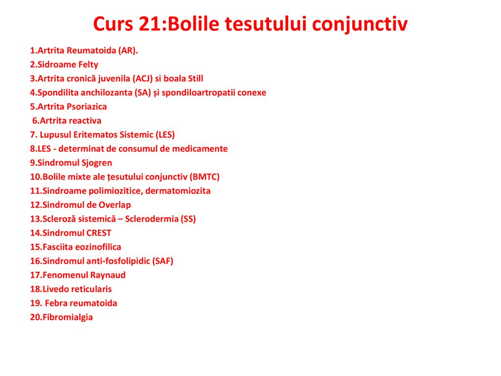 incidența bolilor de țesut conjunctiv sistemic unguent lubrifiant pentru articulații